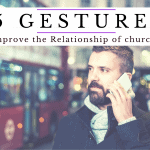 5 Little Gestures that will Improve the Relationship of church members